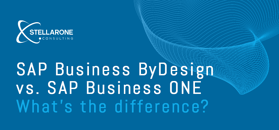 SAP Business ByDesign vs. SAP Business One – What's the Difference?