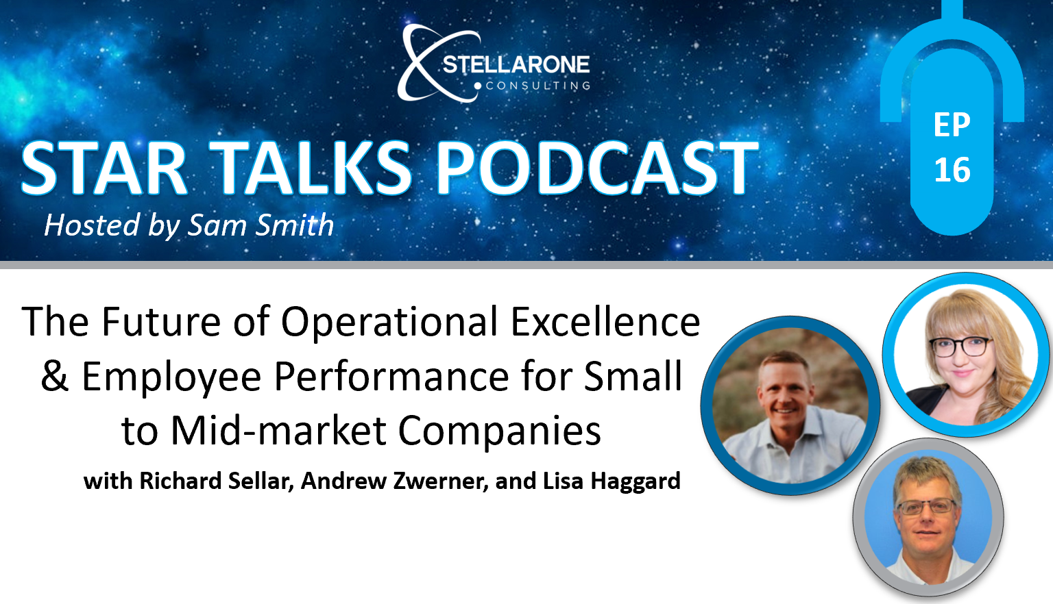 PODCAST: The Future of Operational Excellence & Employee Performance for Small to Mid-market Companies